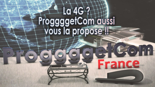 Progggget Com et la 4G